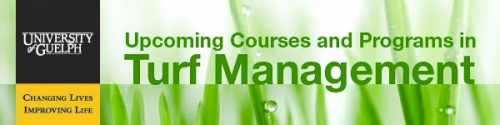 University of Guelph Upcoming Courses and Programs in Turf Management